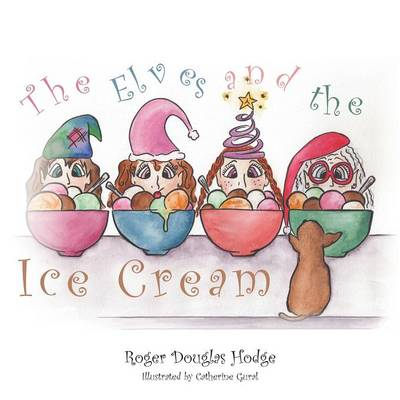 The Elves and the Ice Cream (Paperback)