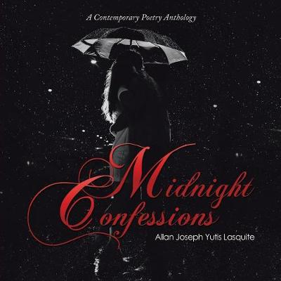 Midnight Confessions: A Contemporary Poetry Anthology (Paperback)