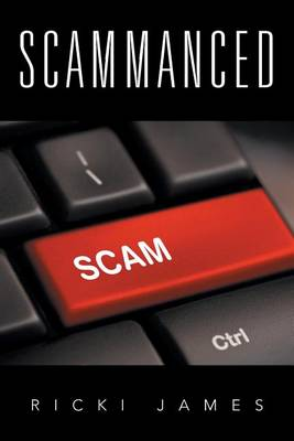 Scammanced - A (Paperback)