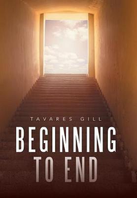 Beginning to End (Hardback)