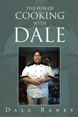 The Fun of Cooking with Dale (Paperback)