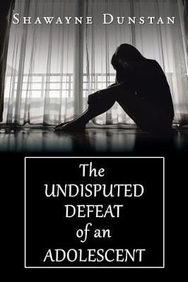 The Undisputed Defeat of an Adolescent (Paperback)