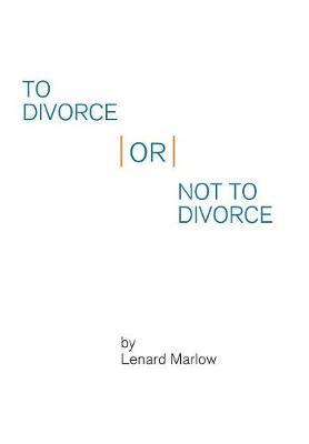 To Divorce or Not to Divorce (Hardback)