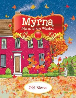 Myrna: Myrna in the Window (Paperback)