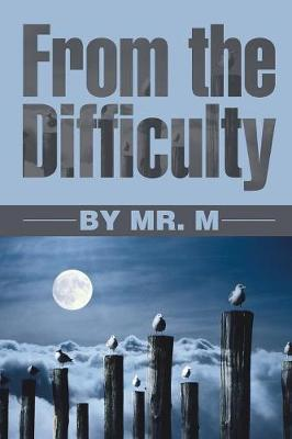 From the Difficulty (Paperback)
