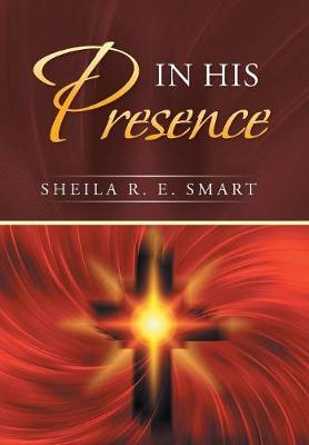 In His Presence (Hardback)
