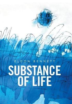Substance of Life (Hardback)