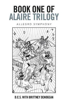Book One of Alaire Trilogy: Allegro Symphony (Paperback)