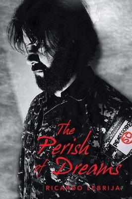 The Perish of Dreams (Paperback)
