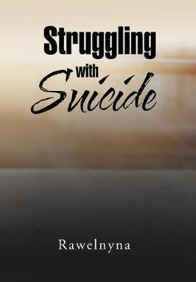 Struggling with Suicide (Hardback)