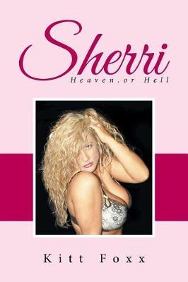 Sherri: Heaven.or Hell (Paperback)