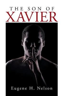 The Son of Xavier (Hardback)