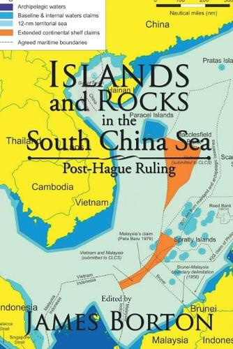 Islands and Rocks in the South China Sea: Post-Hague Ruling (Paperback)