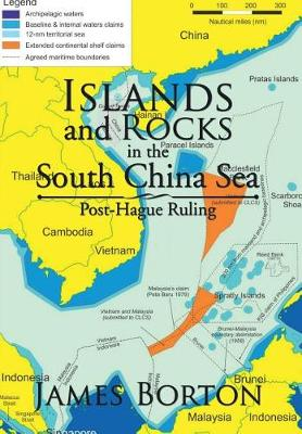 Islands and Rocks in the South China Sea: Post-Hague Ruling (Hardback)