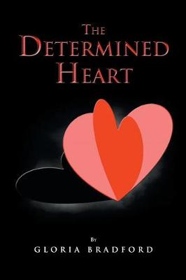 The Determined Heart (Paperback)