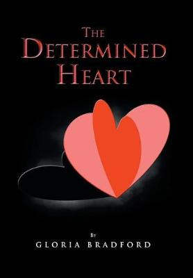 The Determined Heart (Hardback)