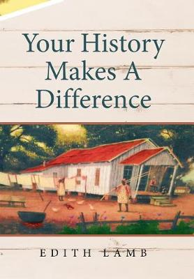 Your History Makes a Difference (Hardback)
