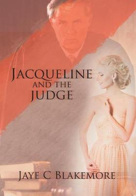 Jacqueline and the Judge (Hardback)