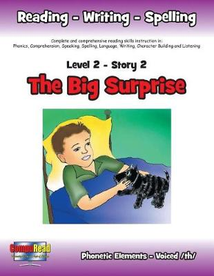 Level 2 Story 2-The Big Surprise: I Will Be Especially Thoughtful of the Ill (Paperback)