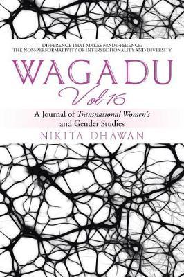 Wagadu Vol 16: A Journal of Transnational Women's and Gender Studies (Paperback)
