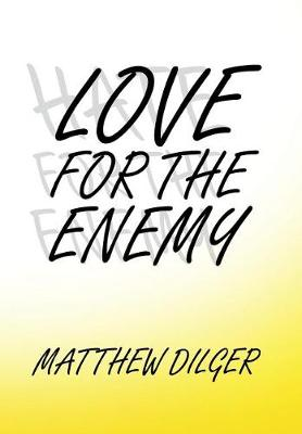 Love for the Enemy (Hardback)