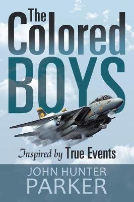 The Colored Boys: Inspired by True Events (Paperback)