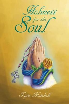 Holiness for the Soul (Paperback)