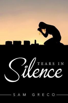 Tears in Silence (Paperback)