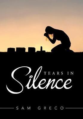 Tears in Silence (Hardback)