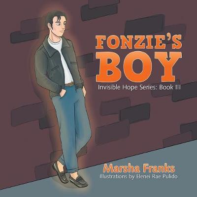 Fonzie's Boy: Invisible Hope Series: Book III (Paperback)
