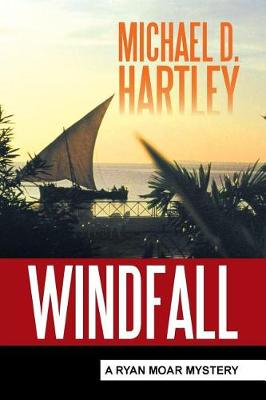 Windfall: A Ryan Moar Mystery (Paperback)