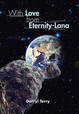 With Love from Eternity-Lana (Hardback)
