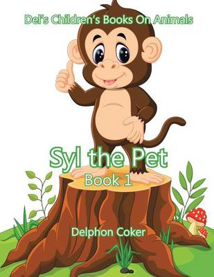 Syl the Pet: Book 1 (Paperback)