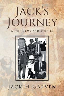 Jack's Journey: With Poems and Stories (Paperback)