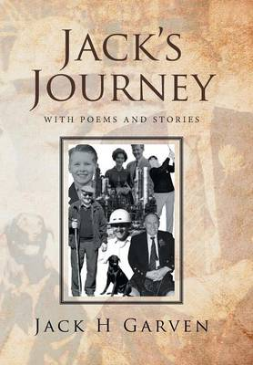 Jack's Journey: With Poems and Stories (Hardback)