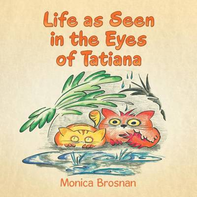 Life as Seen in the Eyes of Tatiana (Paperback)