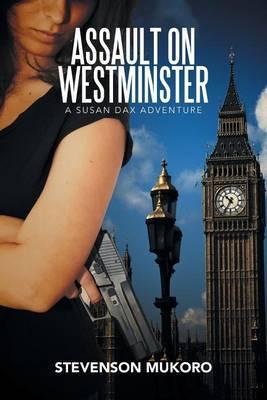 Assault on Westminster: A Susan Dax Adventure (Paperback)