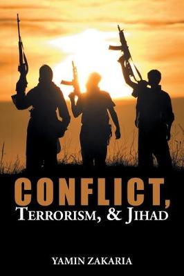 Conflict, Terrorism, & Jihad (Paperback)
