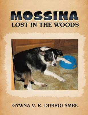 Mossina Lost in the Woods (Paperback)