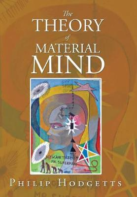 The Theory of Material Mind (Hardback)