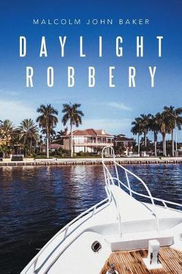 Daylight Robbery (Paperback)