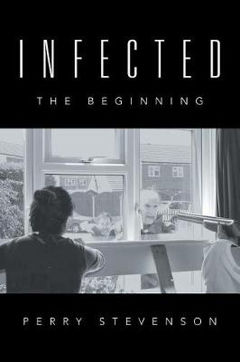 Infected: The Beginning (Paperback)