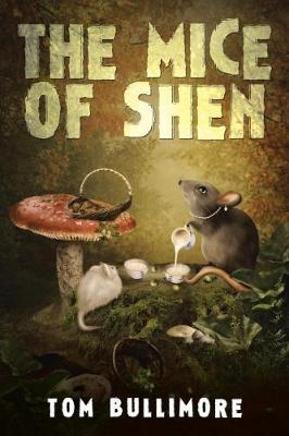 The Mice of Shen (Paperback)