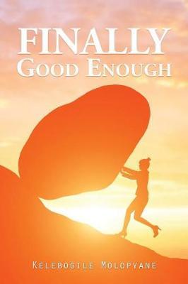 Finally Good Enough (Paperback)