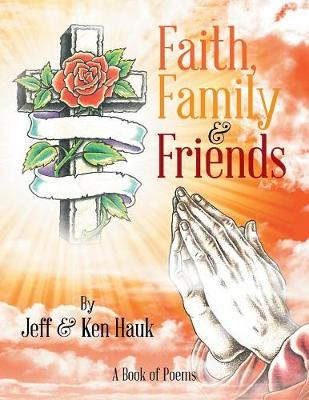 Faith, Family & Friends (Paperback)