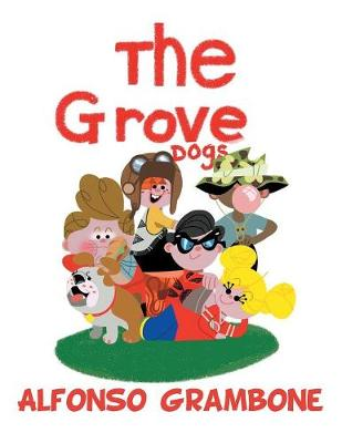 The Grove Dogs (Paperback)