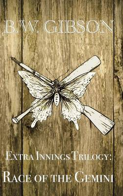 Extra Innings Trilogy: Race of the Gemini (Hardback)