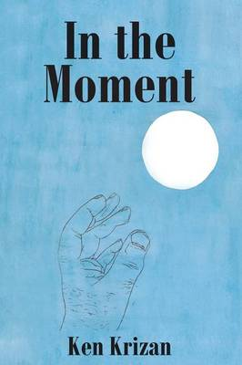 In the Moment (Paperback)