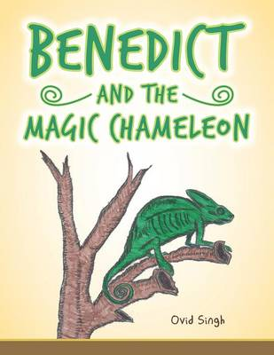 Benedict and the Magic Chameleon (Paperback)