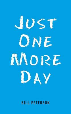 Just One More Day (Paperback)